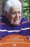 La pace che cerchiamo - Paoli Arturo