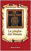 Le piaghe del Messia - Giacometti Giulio, Sessa Piero