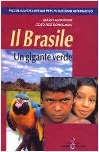 Copertina di 'Il Brasile. Un gigante verde'
