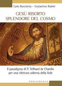 Copertina di 'Gesù risorto splendore del cosmo'