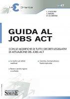 Guida al jobs act - C. D'Agostino, Alessandra Marano, Mariarosaria Solombrino
