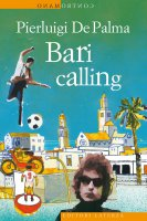 Bari calling - Pierluigi De Palma