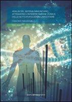 Analisi del sistema immunitario attraverso l'interpretazione clinica delle sottopopolazioni linfocitarie - Santi Cesare, Semplici Tiziana