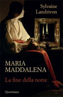 Maria Maddalena - Sylvaine Landrivon