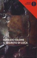 Il segreto di Luca - Silone Ignazio