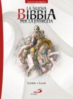 La nuova Bibbia per la famiglia 5�. Volume A.T. - Aa. Vv.