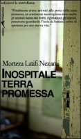 Inospitale terra promessa - Latifi Nezami Morteza