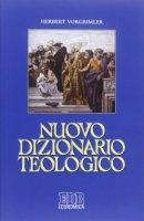 Nuovo dizionario teologico - Herbert Vorgrimler