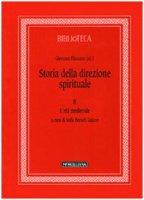 Storia della direzione spirituale. Vol.2/L'età medievale - Filoramo Giovanni