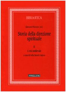 Copertina di 'Storia della direzione spirituale. Vol.2/L'età medievale'