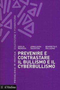 Copertina di 'Prevenire e contrastare il bullismo e il cyberbullismo'