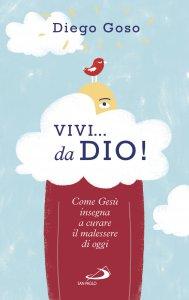 Copertina di 'Vivi... da Dio!'