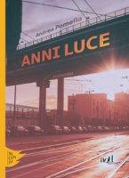 Anni luce - Pomella Andrea
