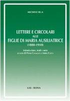 Lettere e circolari alle Figlie di Maria Ausiliatrice (1880-1910) - Rua Michele