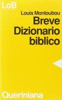 Breve dizionario biblico - Monloubou Louis