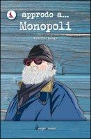 Approdo a... Monopoli - Longo Federico