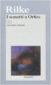 Copertina di 'I sonetti a Orfeo. Testo tedesco a fronte'