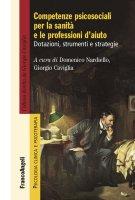 Competenze psicosociali per la sanità e le professioni d'aiuto - AA. VV.