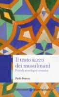 Il testo sacro dei musulmani - Paolo Branca