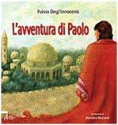 L'avventura di Paolo - Fulvia Degl'Innocenti