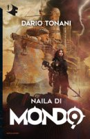 Naila di Mondo9 - Tonani Dario