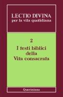 Lectio divina per la vita quotidiana [vol_2] / I testi biblici della vita consacrata