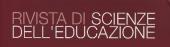 Rivista di Scienze dell'Educazione